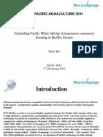 Expending Pacific White Shrimp (Litopenaeus vannamei) Farming in Biofloc System