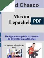 présentation du td en autonomie chasco lepachelet