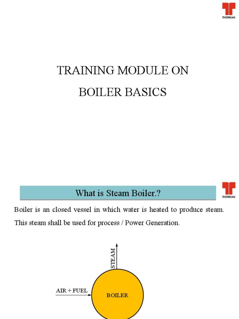Boiler Basics.ppt | Boiler | Steam