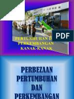 PERKEMBANGAN & PERTUMBUHAN KANAK2