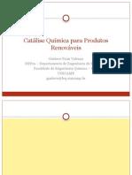 Catálise Química Para Produtos Renováveis