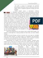 Em 2007 a Equipa de Report a Gem Da Jornalista Alexandra Borges