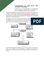 Estructura y Características de Laser Óptico Para Comunicaciones y Sistemas de Transmisión