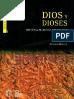 BENTUE, A. - Dios y Dioses. Historia Religiosa Del Hombre - Universidad Catolica de Chile 2004