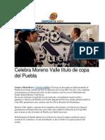 13-05-2015 Deporte Hoy - Celebra Moreno Valle Título de Copa Del Puebla