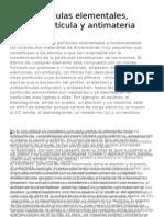 Partículas Elementales, Antipartícula y Antimateria
