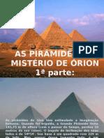 As Piramides e o Misterio de Orion