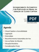 Uso de Reconhecimento Automático de Voz em Português do Brasil na geração de Closed Caption