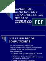 Conceptos Clasificacion y Estandares de Las Redes
