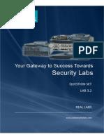 CCIE Security v4 - Question Set - Final Release - 03-06-2014 - Lab 3.2