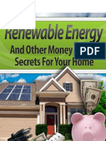 Renewable Energy and other Money Saving secrets for your home.