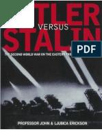 John & Ljubica Erickson - Hitler vs Stalin-The Eastern Front in Photographs