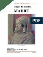 El origen del nombre MADRE