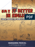 Say It Better in English- Useful Phrases for Work and Everyday Life Mantesh
