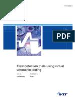 Flaw Detection Trials Using Virtual Ultrasonic Testing