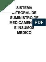 Sistema Integral de Suministro de Medicamentos e Insumos Medico
