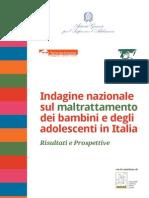 Indagine Nazionale Sul Maltrattamento Dei Bambini e Degli Adolescenti in Italia Risultati e Prospettive 2015