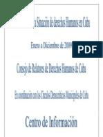 Derechos Humanos en Cuba Informe Anual 2009 del Consejo de Relatores del DDHH de Cuba