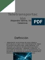 Teletransportación.pptx casa valli.pptx