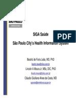 SIGA Saude - Sao Paulo City's Health Information System