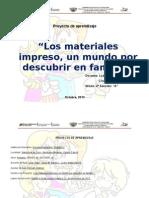 P. a. Los Materiales Impreso, Un Mundo Por Descubrir en Familia. 4 A