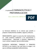 Formas Farmacéuticas y Preformulación