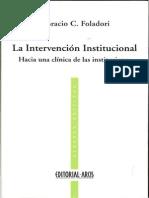 Foladori Horacio - La Intervencion Institucional