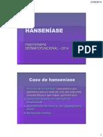 Fisioterapia Dermatofuncional e Disfuncoes Endocrinometabolicas Aula Hanseniase