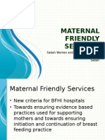 Maternal Friendly Services