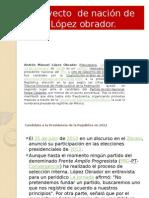 Proyecto de Nación de Lopez Obrador
