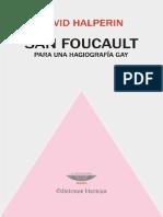 San Foucault. Para Una Hagiografía Gay - Halperin, David
