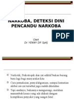 Narkoba & Deteksi Dini Pecandu Narkoba