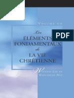 Watchman Nee.Les Elements Fondamentaux de La Vie Chretienne. Vol 1