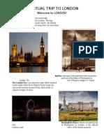 A Virtual Trip to London
