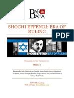 Shoghi Effendi; Era of Ruling