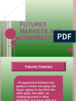 Futures Markets and Contracts