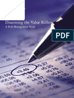 Disarming the Value Killers