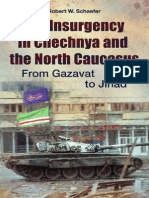 The Insurgency in Chechnya and the North Caucasus - From Gazavat to Jihad