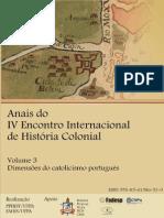 Vol. 3 - Dimensões Do Catolicismo Português - ANAIS IV EIHC