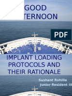 Implant Loading Protocol and Their Rationale