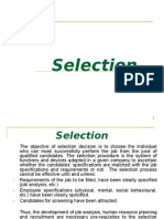 The Objective of Selection Decision is To