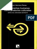 Herrera Flores - Los DDHH como productos culturales
