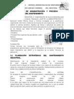 resumen de 3.1 DEFINICIÓN DE ADMINISTRACIÓN Y PROCESO ADMINISTRATIVO DEL MANTENIMIENTO, 3.2 PLANEACIÓN ESTRATÉGICA DEL MANTENIMIENTO INDUSTRIAL,,3.3. Determinación y propósito del periodo del mantenimiento,3.4 PRINCIPIOS Y MÉTODOS DE PROGRAMACIÓN (PERT CPM GANTT REDES),3.5 DETERMINACIÓN DE COSTOS DE MANTENIMIENTO Y REPARACIÓN,3.6- PRESUPUESTO DE MANTENIMIENTO