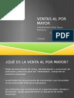 Presentacion Ventas Al Por Mayor EXPOSICION MERCADEO