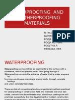 Waterproofing and Weatherproofing Materials