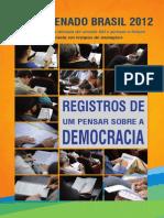 Forum Senado Brasil 2012