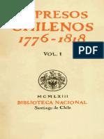 Impresos Chilenos 1776-1818 Vol.I - Guillermo Feliu Cruz