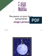 Jorge Larrosa.ppt