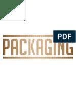 El Packaging T.I.P.