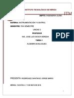 Algebra de Bloques y diagramas de bloques en control automatico de procesos UNIDAD 3 instrumentación y control ingeniería química.